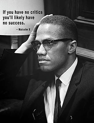 Malcolm X On Criticism Art Print by Daniel Hagerman