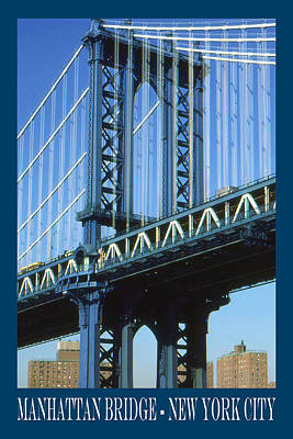 Photograph - New York City Poster - Manhattan Bridge by Art America Gallery Peter Potter