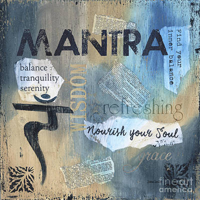 Teacher Mixed Media - Mantra by Debbie DeWitt