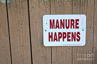 Photograph - Manure Happens by Paul Mashburn