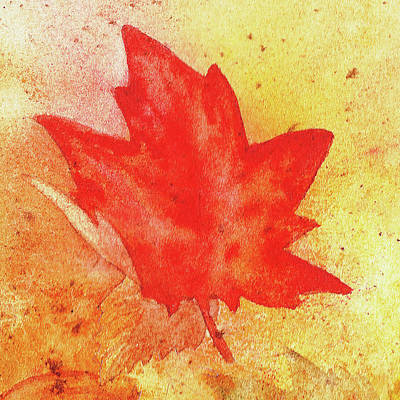 Painting - Maple Leaf Drifting With The Wind by Irina Sztukowski