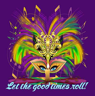 Mardi Gras Judge 3 W Text Let The Good Times Roll Art Print by Bill Campitelle