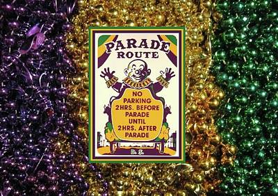 Photograph - Vintage Mardi Gras Parade Route No Parking Sign - Purple.justice, Gold.power, Green.faith Beads by Deborah Lacoste
