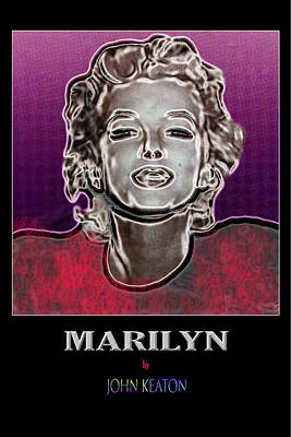 Digital Art - Marilyn Poster by John Keaton