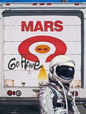 Astronaut Painting - Mars Go Home by Scott Listfield