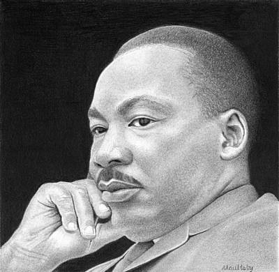 Curtis Martin Drawing - Martin Luther King, Jr by Curtis Maultsby