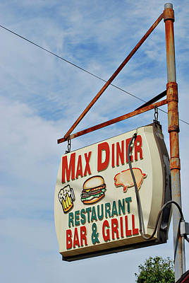 Photograph - Max Diner Sign by Terry DeLuco