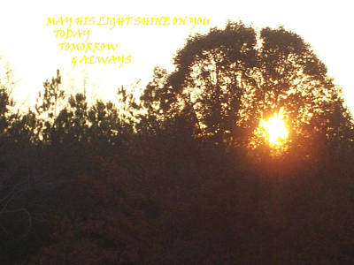 May His Light Shine On You Art Print