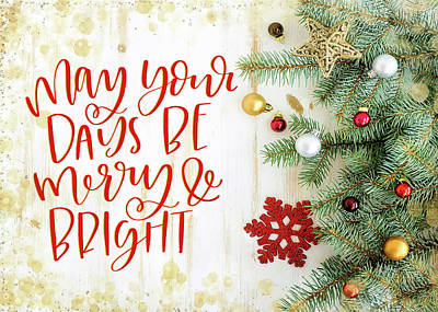 Digital Art - May Your Days Be Merry And Bright by Teresa Wilson