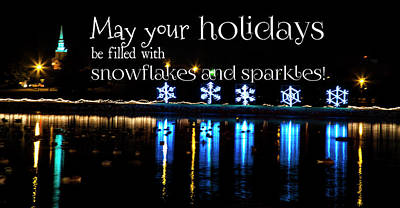 Photograph - May Your Holidays Be Filled With Snowflakes And Sparkles by Toni Hopper