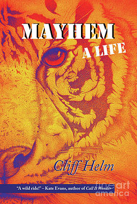 Mixed Media - Mayhem A Life by Mayhem Mediums