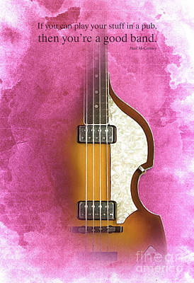 Hofner Digital Art - Mccartney Hofner Bass, Vintage Background, Gift For Musicians, Inspirational Quote by Pablo Franchi