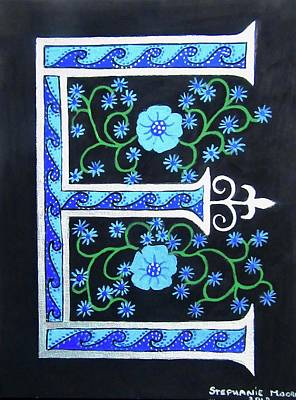 Painting - Medieval Letter E by Stephanie Moore