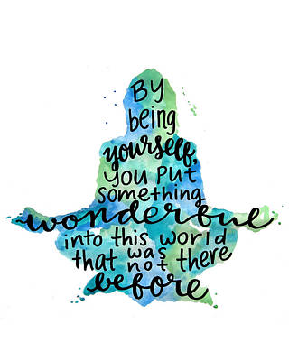 Yoga Painting - Meditation Quote Being Yourself by Michelle Eshleman