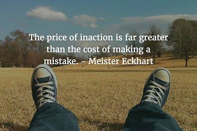 Photograph - Meister Eckhart Quote by Matt Create
