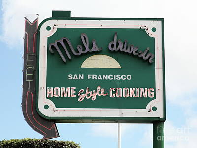 Photograph - Mel's Drive-in Diner Sign In San Francisco 5d18046 by San Francisco Art and Photography