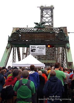 Photograph - Memorial Bridge Closing Ceremony by Mark Alesse