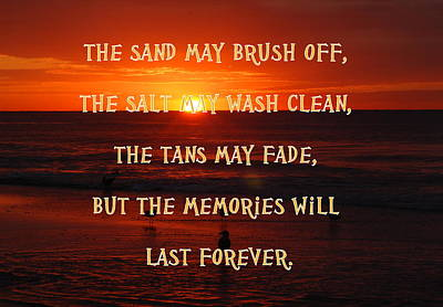 Seashore Quote Wall Art - Photograph - Memories Will Last Forever by James DeFazio