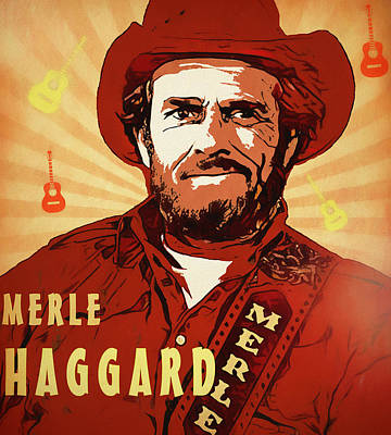 Mixed Media - Merle Haggard Poster by Dan Sproul