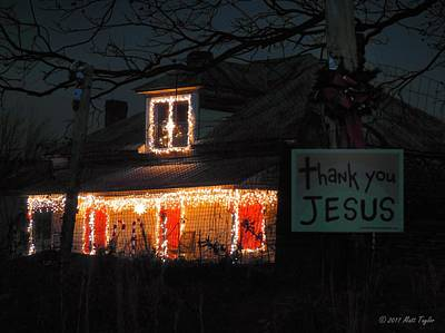 Photograph - Merry Christmas, Thank You Jesus by Matt Taylor