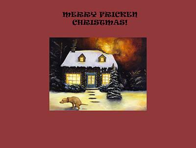 Merry Fricken Christmas Art Print
