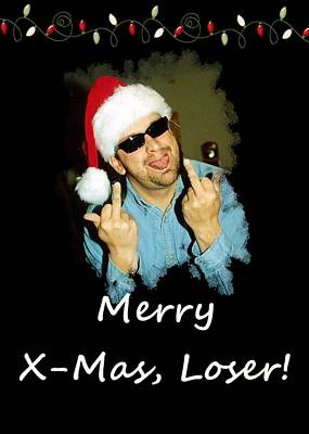 Photograph - Merry X Mas Loser White Font by Joseph C Hinson Photography