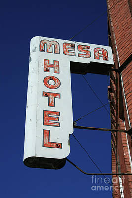 Photograph - Mesa Hotel by Tony Baca
