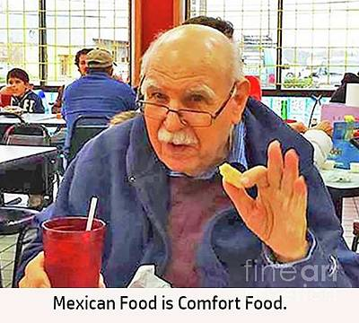 Painting - Mexican Food Is Comfort Food by Fred Jinkins