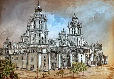 Digital Art - Mexico City Metropolitan Cathedral. by Andrzej Szczerski