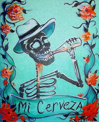 Skull Painting - Mi Cerveza by Heather Calderon