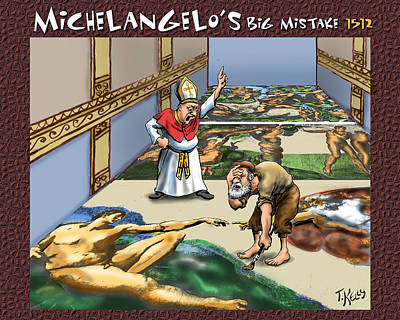 Michelangelo's Big Mistake Art Print