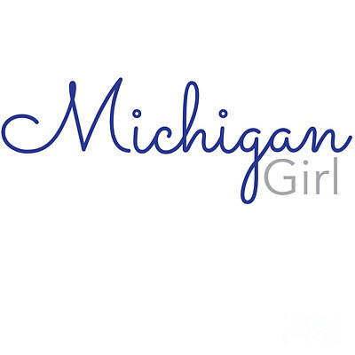 Digital Art - Michigan Girl by Laura Kinker