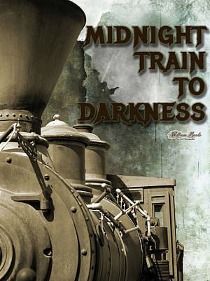 Digital Art - Midnight Train To Darkness by William Havle
