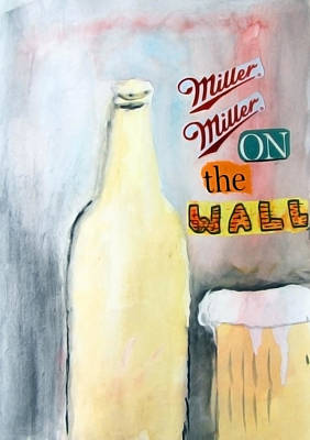 Mixed Media - Miller Miller On The Wall by Keshava Shukla