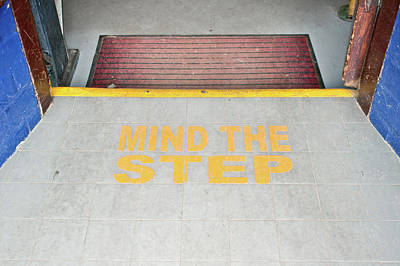 Mind The Step Notice Art Print by Tom Gowanlock