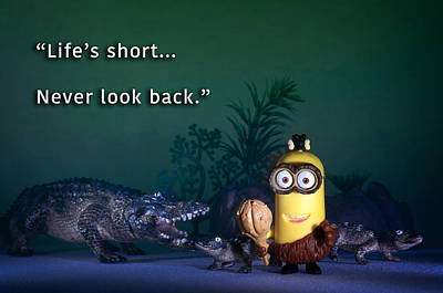 Photograph - Minion Quote 1 by Tim Nichols