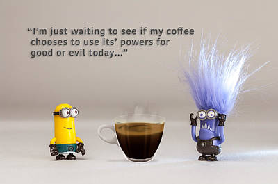 Photograph - Minion Quote 16 by Tim Nichols
