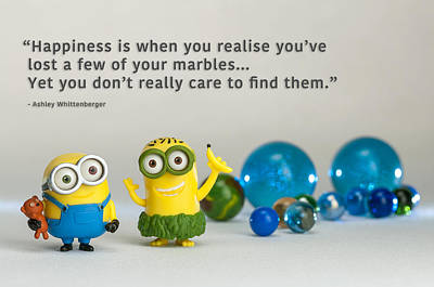Photograph - Minion Quote 6 by Tim Nichols