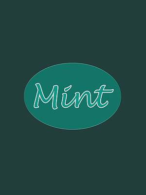 Digital Art - Mint by Bill Owen