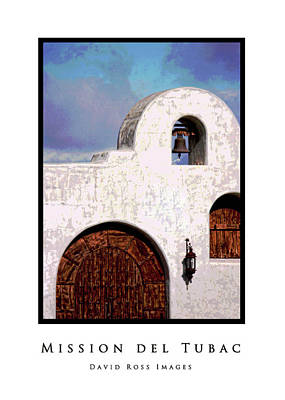 Pop Art Photograph - Mission Del Tubac Classic White Border by David Ross