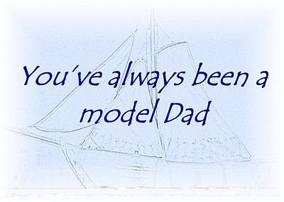Photograph - Model Dad Card by Barbie Corbett-Newmin
