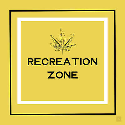 Weed Mixed Media - Modern Recreation Zone Sign- Art By Linda Woods by Linda Woods
