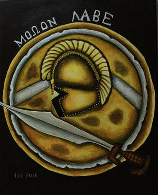Painting - Molon Labe by Theresa Cangelosi