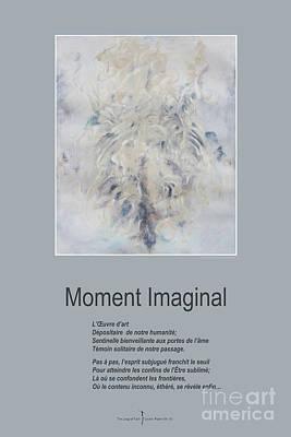 Spririt Mixed Media - Moment Imaginal by Nicole Lemelin