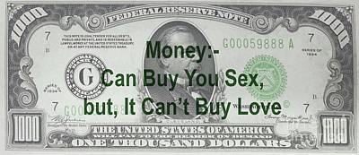 Photograph - Money Can Buy You Sex But It Can't Buy Love by Doc Braham