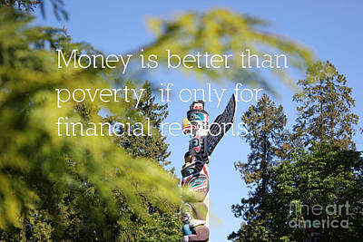 Mixed Media - Money Is Better Than Poverty by Wilko Van de Kamp