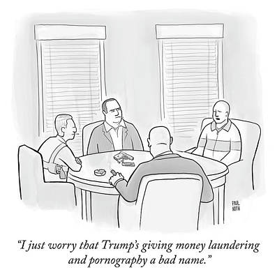 Drawing - Money Laundering And Pornography by Paul Noth