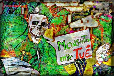 Photograph - Monsanto Killed Me by Jean Francois Gil