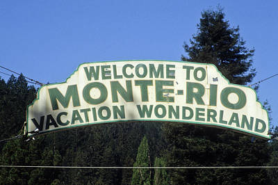 Photograph - Monte Rio Sign by Frank DiMarco