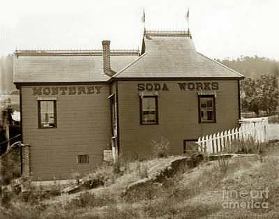 Photograph - Monterey Soda Works Circa 1895 by California Views Mr Pat Hathaway Archives